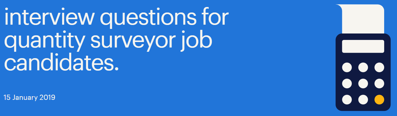 Interview questions for quantity surveyor jobs