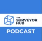 THE SURVEYOR HUB PODCAST
