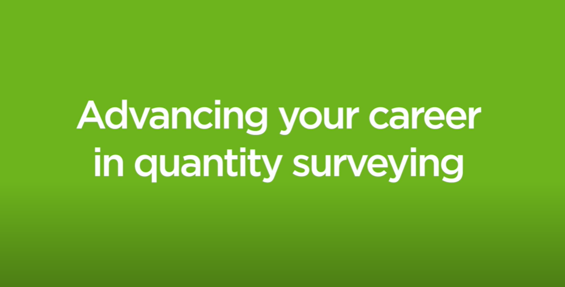 How to Advance Your Career in Quantity Surveying