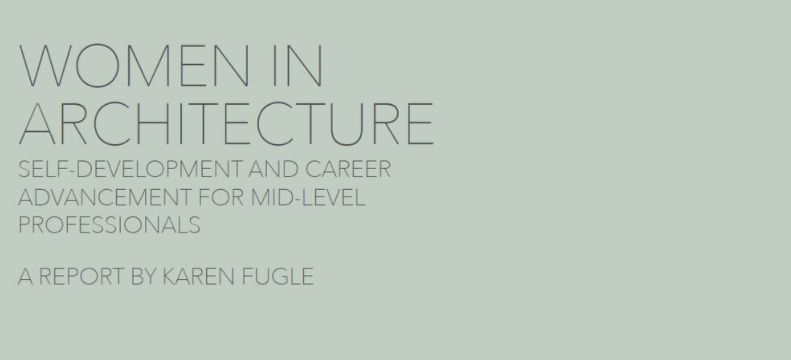 Women in Architecture: Self-Development and Career Advancements for Mid-Level Professionals