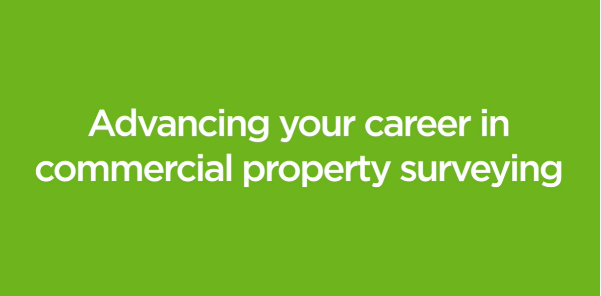 How to Advance Your Career as a Commercial Chartered RICS Surveyor