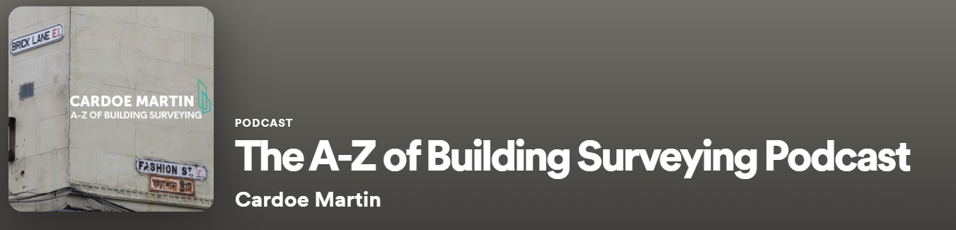 The A-Z of Building Surveying Podcast
