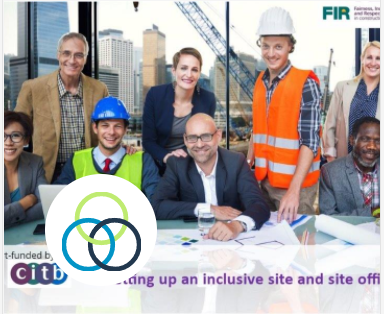 FIR Toolkit: Setting up an inclusive site & site office